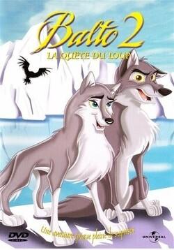 Couverture de Balto, Épisode 2 : Le quête du loup