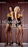 Les hommes préfèrent les blondes
