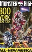 Monster High : Boo York, Boo York