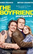 The Boyfriend - Pourquoi lui ?