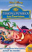 Timon et Pumbaa - Les touristes