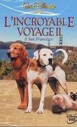 L'incroyable voyage à San Francisco