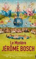 Le mystère Jérome Bosch
