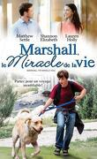 Marshall, le miracle de la vie