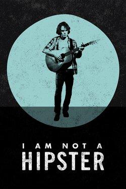 Couverture de I Am Not a Hipster