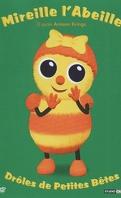 Drôles de Petites Bêtes - Mireille l'Abeille