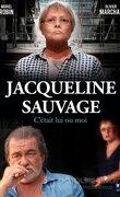 Jacqueline Sauvage c'était lui ou moi