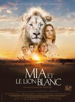 Couverture de Mia et le lion blanc