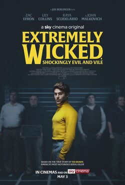 Couverture de Extremely Wicked, Shockingly Evil and Vile