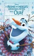 La Reine des Neiges, Joyeuses Fêtes avec Olaf