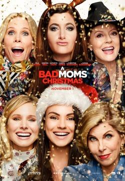 Couverture de Bad moms 2
