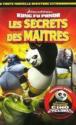 Kung Fu Panda - Les secrets des maîtres