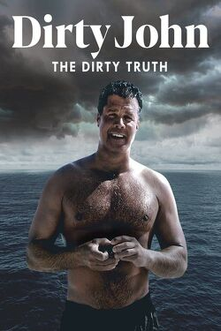 Couverture de Dirty John, The Dirty Truth