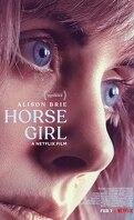À cheval sur ses rêves (Horse Girl)