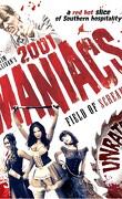 2001 maniacs, field of screams