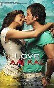 Love Aaj Kal (L'amour aujourd'hui et demain)