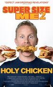 Super Size Me 2 : Holy Chicken !