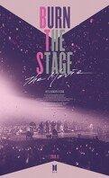 Burn the Stage - The Movie