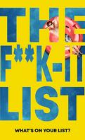 The Fuck It List
