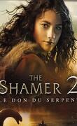 The shamer 2 le don du serpent