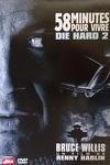 couverture Die Hard, Épisode 2: 58 minutes pour vivre