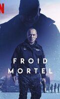 Froid mortel