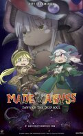 Made In Abyss : L'aurore de l'âme des profondeurs