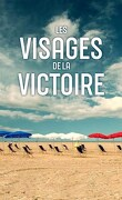 Les Visages de la Victoire
