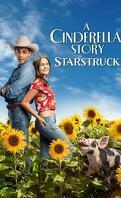 A Cinderella Story : Starstruck