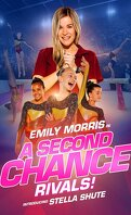 A Second Chance : Rivals!