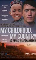My Childhood, My Country : 20 Years in Afghanistan