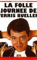 La folle journée de Ferris Bueller