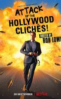 Attack of the Hollywood Clichés !