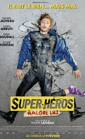 Super-héros malgré lui