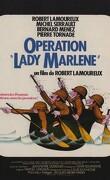 Opération Lady Marlène
