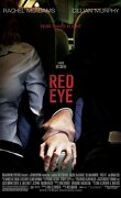 Red Eye, sous haute pression