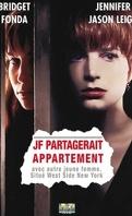 JF partagerait appartement (Single White Female)