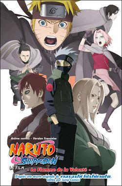 Couverture de Naruto Shippuden : La Flamme de la Volonté