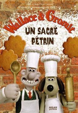 Couverture de Wallace & Gromit : Un sacré pétrin