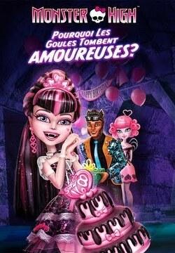 Couverture de Monster High : Pourquoi les goules tombent amoureuses ?