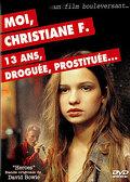 Moi Christiane F., 13 ans, droguée, prostituée