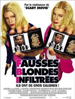 Couverture de FBI - Fausse blondes infiltrées