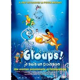 Couverture du livre : Gloups! je suis un poisson