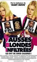 FBI - Fausse blondes infiltrées