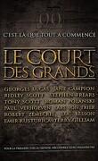 Le Court Des Grands