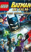 Lego Batman - Unité des Super-Héros