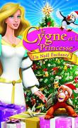 Le Cygne et la Princesse 4: un Noël Enchanté