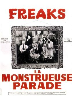 Couverture de Freaks, la monstrueuse parade