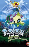 Pokémon 4 - Celebi, la Voix de la Forêt