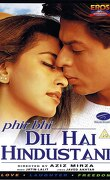 Phir Bhi Dil Hai Hindustani : Pourtant mon coeur est indien